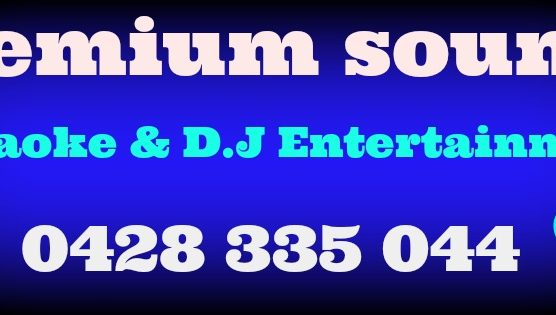 Premium sounds karaoke and dj entertainment
