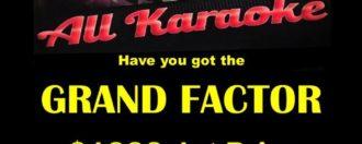 "All Karaoke ""GRAND FACTOR"""
